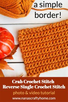 Learn the Crochet Crab Stitch with this complete photo and video tutorial by Nana's Crafty Home! Also known as the Reverse Single Crochet Stitch this stitch is the perfect simple and easy decorative edging you can add to blankets, baskets and dishcloths. Beginner-friendly variation of the single crochet stitch switches up the direction of your stitch creating a unique finish. Different Crochet Stitches, Tunisian Crochet Stitches, Crochet Stitches Patterns, Crochet Designs, Stitch Patterns, Crochet Hook Sizes, Crochet Hooks, Free Crochet, Reverse Single Crochet