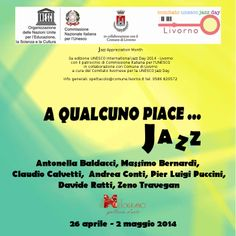 UNESCO INTERNATIONAL JAZZ DAY – A QUALCUNO PIACE…  JAZZ – IL MELOGRANO GALLERIA D'ARTE – 26/04 – 02/05#art #jazz  #livorno
