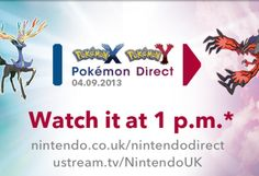 The next Nintendo Direct will focus on Pokemon X and Y. Don't miss it if you plan to catch em' all.
