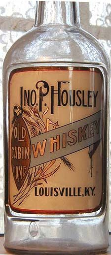 OLD CABIN HOME / JNO. P. HOUSLEY / LOUISVILLE, KY   Rare label-under-glass whiskey.