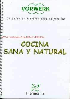 Album Archive - sana y natural Food To Make, Food And Drink, Cooking Recipes, Album, Nature, Sin Gluten, Dinner, Tupperware, Magazine