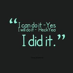 Finished Focus T25 Gamma: Pure Gamma Motivational Words, Inspirational Quotes, Done Quotes, Quotes Quotes, Yes I Will, I Love Ny, I Can Do It, How To Stay Motivated, Positive Quotes