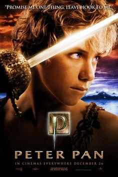 Peter Pan (2003 version). The Darling family children receive a visit from Peter Pan, who takes them to Never Never Land where an ongoing war with the evil Pirate Captain Hook is taking place. Love this live action