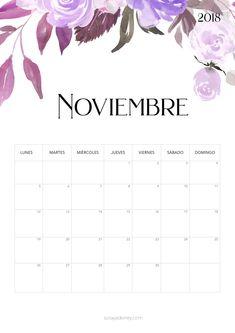 Calendario para imprimir Noviembre 2018  #calendario #calendar #noviebre #november #printable #imprimir #freebie #flores #flowers November Calendar, Calendar 2018, Agenda Planner, Life Planner, Printable Planner, Printables, Good Notes, Iphone Wallpaper, Projects To Try