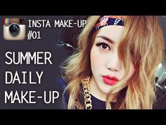 PONY Make up - Instagram Makeup-Summer daily look (With subs) 인스타 메이크업-썸머 데일리 룩 - YouTube