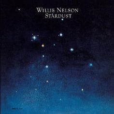 willie nelson, stardust #music album