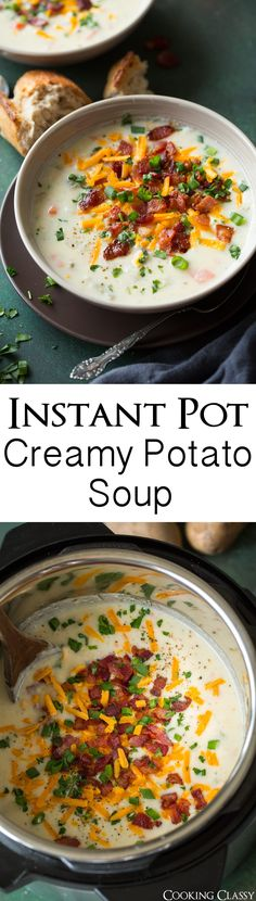 Instant Pot Creamy Potato Soup - this soup is the BEST! Like a loaded baked potato but better! Easy to make, so hearty and perfectly comforting on a long cold day. #instantpot #potatosoup #soup #cookingclassy