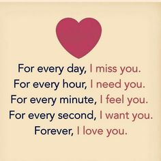 Forever I Love You quotes forever i love you cute love quotes love qutes Cute Love Quotes, I Miss You Quotes, Soulmate Love Quotes, Love Picture Quotes, Missing You Quotes, Love Quotes With Images, Love Quotes For Her, Romantic Love Quotes, Love Yourself Quotes