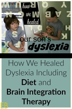 Is someone you love dyslexic? A child's inability to use both hemispheres of his brain, often manifesting itself in dyslexia, is a common side effect of the gut-brain connection, a failure in the gut's overall health. This means that diet is a key piece in healing or helping someone with dyslexia. My son is dyslexic and there are two awesome ... Read More