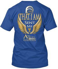 I Am That, I Am Sent Me A The Ngel Federation Deep Royal T-Shirt Back