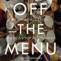 Off the Menu: Staff Meals from America's Top Restaurants by Marissa Guggiana http://www.amazon.com/dp/1599621029/ref=cm_sw_r_pi_dp_ZiRtwb02Z9QY2