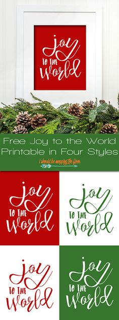 Joy to the World- free printable in four colors