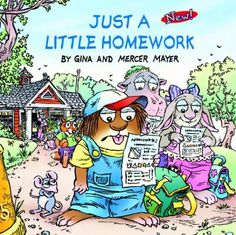 Just a Little Homework (Look-Look) by Mercer Mayer