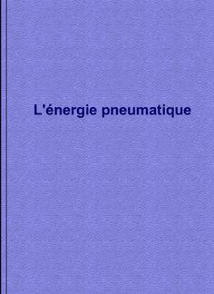 L'énergie Pneumatique ~ Cours D'Electromécanique