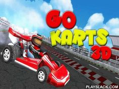 Go Karts 3D  Android Game - playslack.com , Take part in non-stative kart races on distinct ellipse tracks. Speed on and be faster than your oppositions. In this Android game you'll need all your riding  abilities. contesting  tracks have a lot of unannounced and abrupt turns. steer at top speed, elude contacts with automobiles of your oppositions and distinct hindrances. appoint one of many distinct automobiles, each with a distinctive design and distinctive characteristics. Change the look…