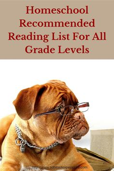 Homeschool Recommended Reading list for all grade levels from Kindergarten through twelfth grade.