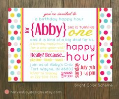Babys First Birthday Happy Hour Theme Since The Baby Doesnt - Birthday invitation wording happy hour