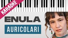 Enula   AURICOLARI   AMICI 20 // Piano Karaoke con Testo Karaoke, Cover, Youtube, Singer