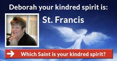 Which Saint is your kindred spirit?