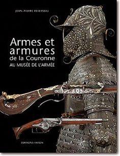 Armes et armures de la Couronne au musée de lArmée