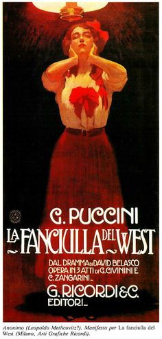 "Giacomo Puccini's La Fanciulla del West (""The Girl of the Golden West"")"