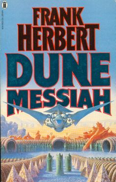 Publication: Dune Messiah Authors: Frank Herbert Year: 1985-12-00 ISBN: 0-450-02285-4 [978-0-450-02285-2] Publisher: New English Library Cover: Gerry Grace
