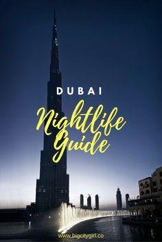 Dubai Nightlife Guide