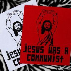 Jesus was a Communist Patch Punk Patch Reagan Youth Patch Political Patch Communism Patch Jesus Patch Punk Patches Liberal Patch Back Patch