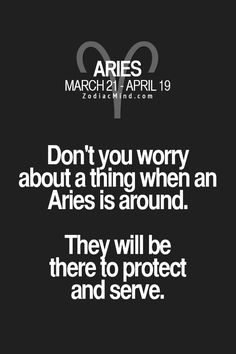 Aries save and protect.:)) sounds like a bodyguard tv commercial