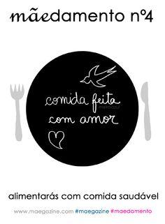mãedamento nº4 - alimentarás com comida saudável #maegazine #maedamentos #comidasaudavel