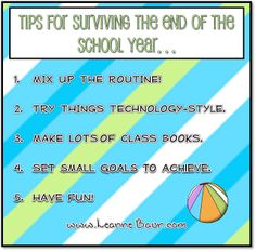 Leanne Baurs Creative Classroom: End of the Year Survival Tips