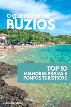 O que fazer em Búzios: conheça os 10 melhores pontos turísticos de um dos principais destinos da Região dos Lagos, litoral norte do Rio de Janeiro #Buzios #Búzios #Viagem #RegiãodosLagos #Rio de Janeiro #RJ