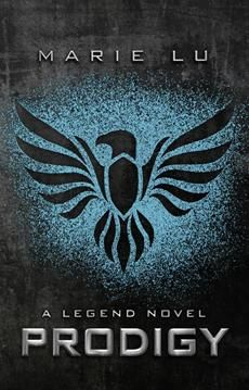 Prodigy by Marie Lu    (Book # 2 in the Legend Series)