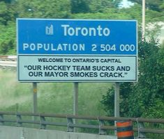 Is this for real??  Actual welcome sign? Toronto, Ontario (Canada)
