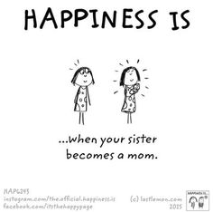 Happiness is Niece Quotes From Aunt, Sister Quotes, Family Quotes, Cute Happy Quotes, Last Lemon, Love My Sister, Happy Birthday Sister, Happy Moments, Cute Drawings