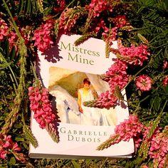Mistress Mine, romance by Gabrielle Dubois