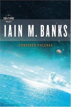 Iain M. Banks: Consider Phledas
