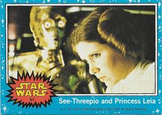 Scanlens Star Wars Trading Card No. 51 See-Threepio and Princess Leia