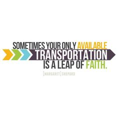 Leap of #faith. #novemberquotes #simplyfenese