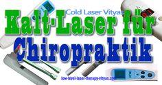 Kalt-Laser für Chiropraktik - http://www.low-level-laser-therapy-vityas.com/kalt_laser_fur_chiropraktik.html  #kalt_laser #chiropraktik #kalt_laser_fur_chiropraktik