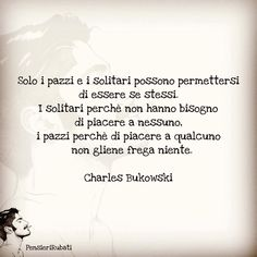 Charles Bukowski, Wise Quotes, Note To Self, Insta Story, Wisdom, Life, Frases, Psicologia, Pictures