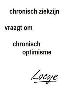 Loesje - chronisch ziek zijn.