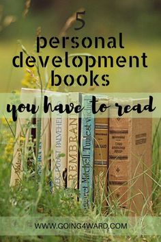 5 easy to read personal development books that will change your life. Your level of success will seldom exceed your level of personal development.