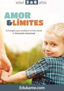 Guía educativa Amor & límites de 3 a 6 años