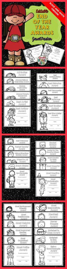 End of the Year Awards: End of the Year Awards Editable BLACK AND WHITE Version  Would you like to give a different award for each of your students this end of the year but would like to save on ink? Here is the answer. Check out my Editable End of The Year Awards (Black and White Version).  This packet is composed of 37 unique awards that you can present your students. Each award comes in boy and girl versions. This packet contains print-and-go pdf and editable PowerPoint files.