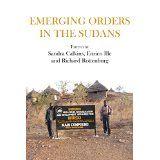 Emerging orders in the Sudans / editors, Sandra Calkins, Enrico Ille, Richard Rottenburg. Cameroon Langaa Research & Publishing CIG, ©2015. http://search.lib.cam.ac.uk