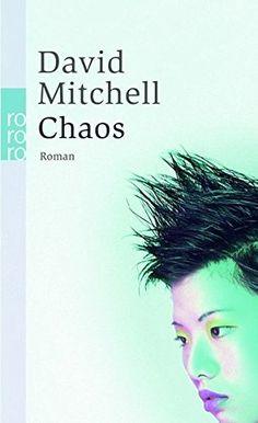 Chaos: Ein Roman in neun Teilen: Amazon.de: David Mitchell, Volker Oldenburg: Bücher