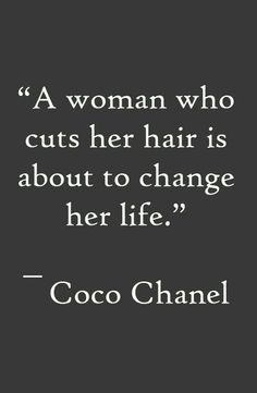 22 Trendy Quotes About Change Hair Truths New Quotes, Change Quotes, Motivational Quotes, Life Quotes, Inspirational Quotes, New Hair Quotes, Hair Qoutes, Quotes About Hair, New Start Quotes