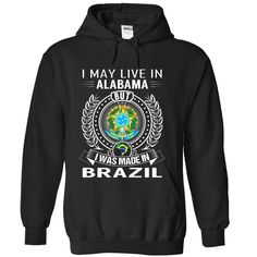 I May Live In Alabama But I Was Made In Brazil, Get yours HERE ==> https://www.sunfrog.com/States/I-May-Live-In-Alabama-But-I-Was-Made-In-Brazil-cpbhpvfyvx-Black-Hoodie.html?id=47756 #christmasgifts #merrychristmas #xmasgifts #holidaygift #alabama #sweethomealabama