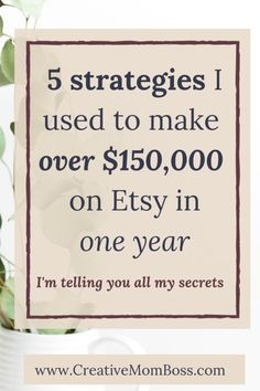 5 strategies I used to make over on Etsy in one year. Etsy marketing tips to show you how I made in less than 12 months on Etsy.